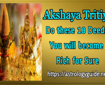 Akshaya Tritiya - Do these 18 Deeds, You will become Rich for Sure