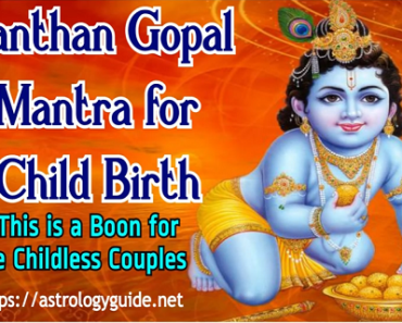 Santhan Gopal Mantra for Child Birth - This is a Boon for the Childless Couples