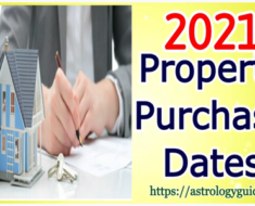 Auspicious Dates for Property Purchase - 2021