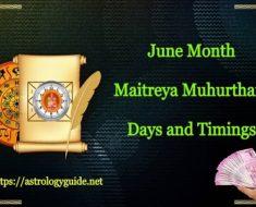 June Maitreya Muhurtham Days and Timings 2021 - 2022